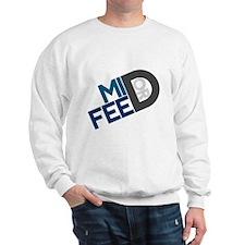 Mid or Feed Sweatshirt