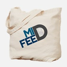 Mid or Feed Tote Bag