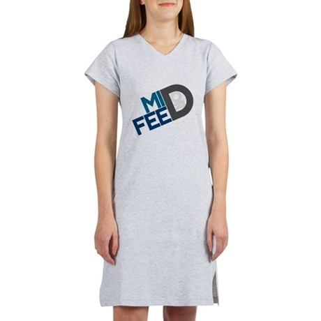 Mid or Feed Women's Nightshirt