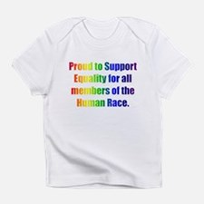 Proud to Support Equality Infant T-Shirt