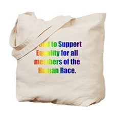 Proud to Support Equality Tote Bag