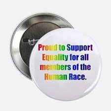 "Proud to Support Equality 2.25"" Button"