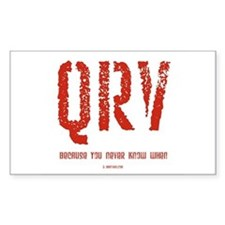 """QRV...You Never Know When"" Rectangle Decal"