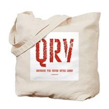 """QRV...You Never Know When"" Tote Bag"