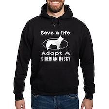 Adopt A Siberian Husky Dog Hoodie