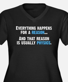 Physics is the Reason Plus Size T-Shirt