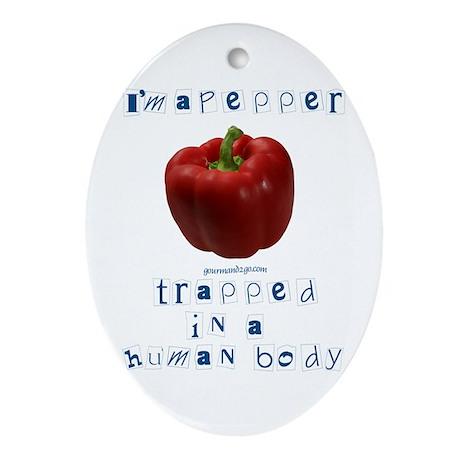 I'm a Pepper Oval Ornament