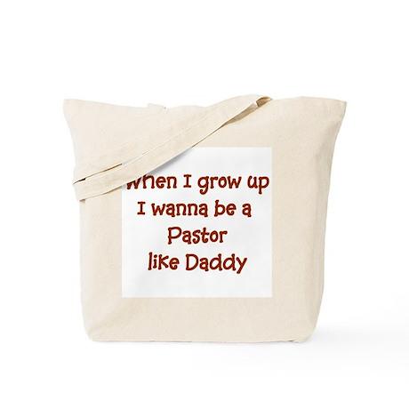 I Wanna Be A Pastor Tote Bag