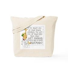 If LEFT HANDED peop Tote Bag