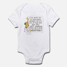 If LEFT HANDED peop Infant Bodysuit