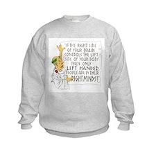 If LEFT HANDED peop Sweatshirt