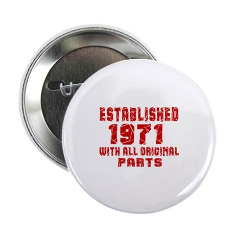 "Established 1971 With All O 2.25"" Button (10 pack)"