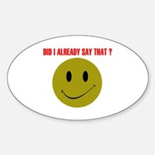 ALREADY SAY THAT? Oval Decal