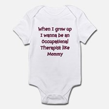 I Wanna Be An Occupational Th Infant Bodysuit