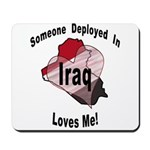 Someone deployed in Iraq loves me! Mousepad