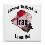 Someone deployed in Iraq loves me! Tile Coaster
