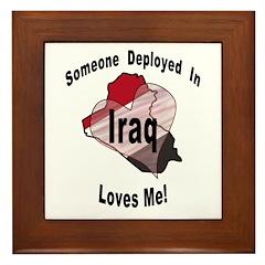 Someone deployed in Iraq loves me! Framed Tile