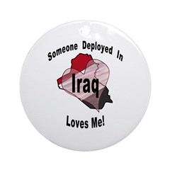 Someone deployed in Iraq loves me! Ornament (Round