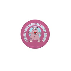 I Was Never That Hungry HIPPO Mini Button (10 pack