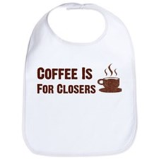 Coffee Is For Closers Bib