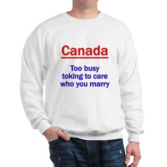 Marriage and Pot, Canadian St Sweatshirt
