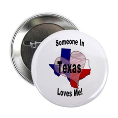 Someone in TEXAS loves me! Button