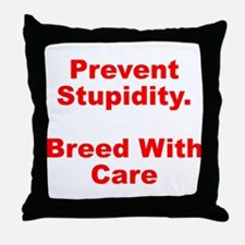 Breed With Care Throw Pillow