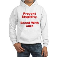 Breed With Care Hoodie