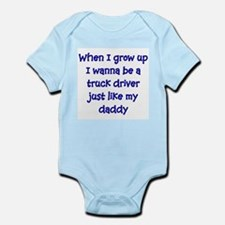 I Wanna Be A Truck Driver Infant Bodysuit