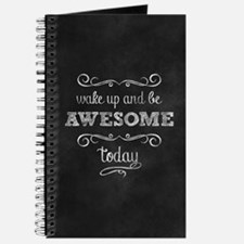 Wake Up And Be Awesome Journal