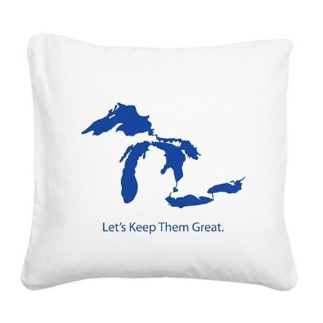 Let's Keep Them Great Square Canvas Pillow