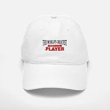 """The World's Greatest Accordion Player"" Baseball Baseball Cap"