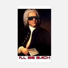 I'll Be Bach Rectangle Bumper Stickers