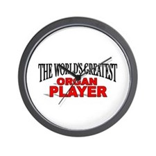"""The World's Greatest Organ Player"" Wall Clock"