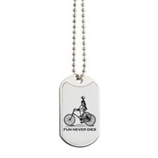 Fun Never Dies - Cycling Dog Tags