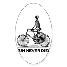 Fun Never Dies - Cycling Decal