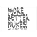 More Better Nukes Large Poster