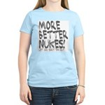 More Better Nukes Women's Pink T-Shirt