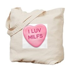 I Luv Milfs Candy Heart Tote Bag
