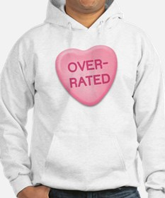 Over Rated Candy Heart Hoodie