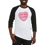 Eat My Pussy Candy Heart Baseball Jersey