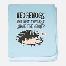 Hedgehog - Funny Saying baby blanket