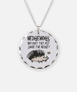 Hedgehog - Funny Saying Necklace