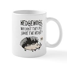 Hedgehog - Funny Saying Small Mug