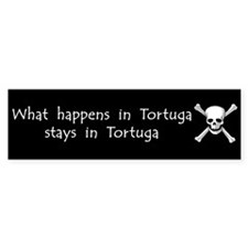 What happens in Tortuga Bumper Bumper Sticker
