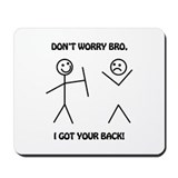 I got your back Classic Mousepad