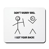 I got your back Mouse Pads