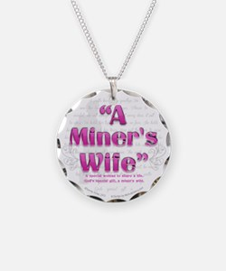 Funny Coal miner%27s wife Necklace