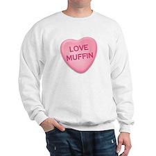 love muffin Candy Heart Sweatshirt