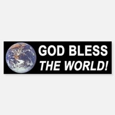 God Bless The World Bumper Bumper Bumper Sticker
